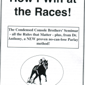 Tom Console's HOW I WIN AT THE RACES – The Super Seminar System –  Condensed in 7 Easy Steps  –  Ebook + Software