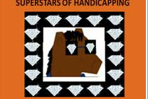 The SUPERSTARS of HANDICAPPING – DIAMOND EDITION, with PATTERN-MATCH!  Experience Hi-Tech Handicapping to its Max!