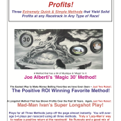 The Easy Way To Racetrack Profits: The Magic 30 Method!, Positive ROI Winning Favorite System!, Mad-Man Ivan's Super Longshot System!