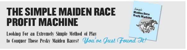 THE SIMPLE MAIDEN RACE PROFIT MACHINE