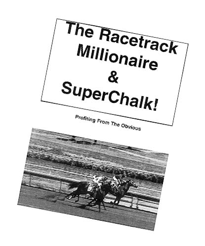 The Racetrack Millionaire & Superchalk Ebook!