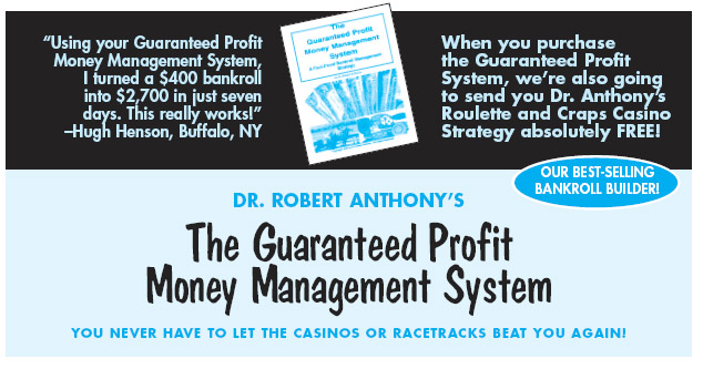 The Guaranteed Profit Money Management System