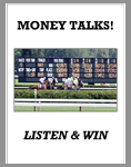 Money Talks - Listen & Win! # 5998