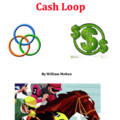 The HorsePlayer's Cash Loop!!  Profiting from the Races as a Home-Based Business