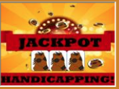 JACKPOT HANDICAPPING!!  Going for the GOLD!  A New, Exciting Software Program that Employs 'Chaos' Theory to Unlock some of Racing's BIGGEST JACKPOTS!!